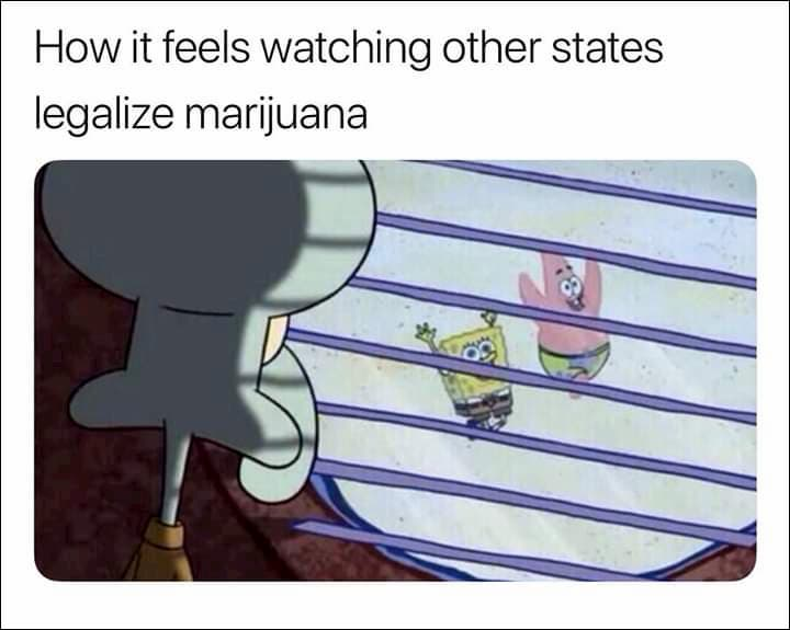 weed meme about cannabis legalization